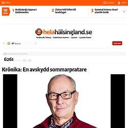 Krönika: En avskydd sommarpratare - helahalsingland.se