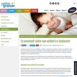 Le sommeil: aider son enfant à s'endormir