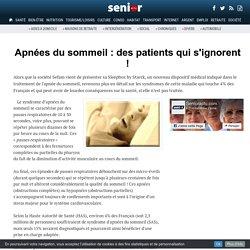 Apnées du sommeil : des patients qui s'ignorent ! - 06/02/17