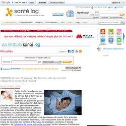 SOMMEIL et rentrée scolaire: De bonnes nuits de sommeil réduisent le stress chez l'enfant