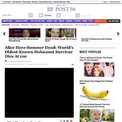 Alice Herz-Sommer Dead: World's Oldest-Known Holocaust Survivor Dies At 110