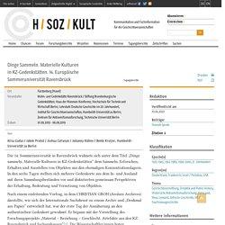 Dinge Sammeln. Materielle Kulturen in KZ-Gedenkstätten. 14. Europäische Sommeruniversität Ravensbrück