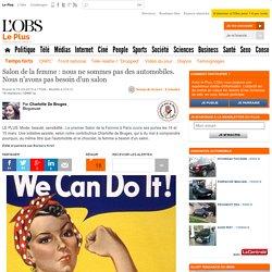 Salon de la femme : nous ne sommes pas des automobiles. Nous n'avons pas besoin d'un salon
