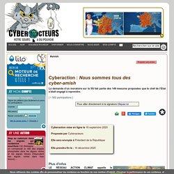 Cyberaction : Nous sommes tous des cyber-amish
