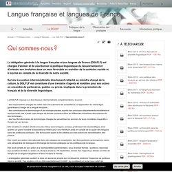 Qui sommes-nous ? - Langue française et langues de France