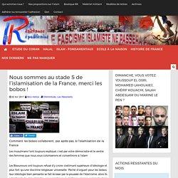 Nous sommes au stade 5 de l'islamisation de la France, merci les bobos