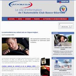 La somnolence au volant est un risque majeur - de l'Automobile Club Basco-Béarnais