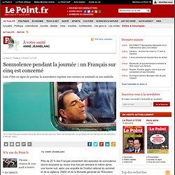 Somnolence pendant la journée : un Français sur cinq est concerné, actualité Santé : Le Point
