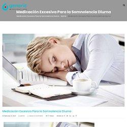Medicación Excesiva Para la Somnolencia Diurna - Medicamento genérico EE. UU.