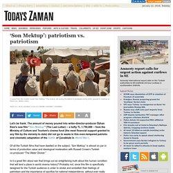 'Son Mektup': patriotism vs. patriotism