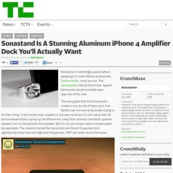 Sonastand Is A Stunning Aluminum iPhone 4 Amplifier Dock You'll Actually Want