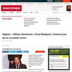 2013 Farid Bedjaoui, l'homme par qui le scandale arrive