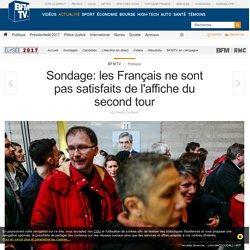 Sondage: les Français ne sont pas satisfaits de l'affiche du second tour