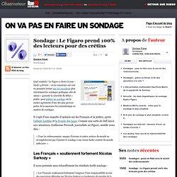 Sondage : Le Figaro prend ses lecteurs pour des crétins