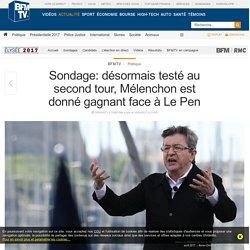 Sondage: désormais testé au second tour, Mélenchon est donné gagnant face à Le Pen
