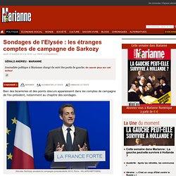 Sondages de l'Elysée : les étranges comptes de campagne de Sarkozy