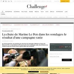 La chute de Marine Le Pen dans les sondages: le résultat d'une campagne ratée - Challenges.fr