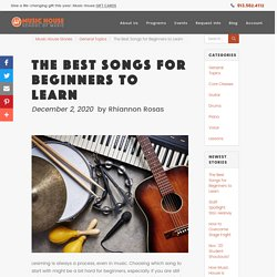 The Best Songs for Beginners to Learn
