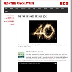 The Top 40 Songs of 2010: 10-1 « Frontier Psychiatrist