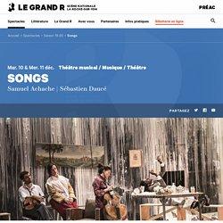 Songs — Le Grand R