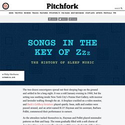 Songs in the Key of Zzz: The History of Sleep Music