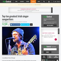 Top ten greatest Irish singer-songwriters