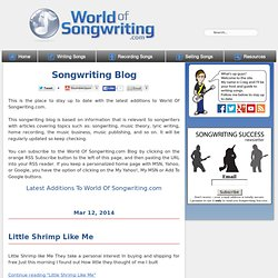 Songwriting blog - World Of Songwriting.com Blog