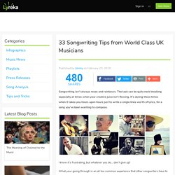 33 Songwriting Tips from World Class UK Musicians