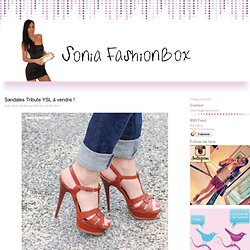 Sonia Fashion Box : Blog mode, blog tendances, shopping, photos