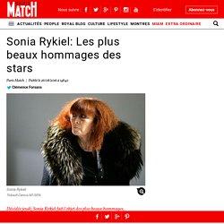 Sonia Rykiel: Les plus beaux hommages des stars