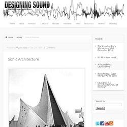 Sonic Architecture