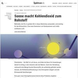 Sonne macht Kohlendioxid zum Rohstoff
