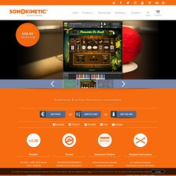 Percussao Do Brasil - Sonokinetic - Sample libraries and Virtual Instruments
