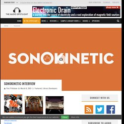 Sonokinetic interview