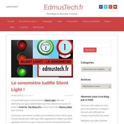 Le sonomètre ludifié Silent Light ! (app iOS seulement)