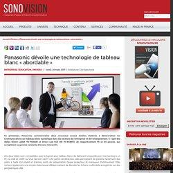Sonovision - Panasonic dévoile une technologie de tableau blanc « abordable »