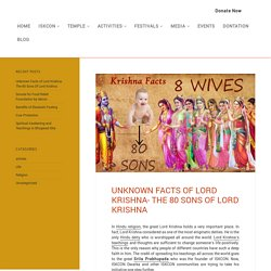 The 80 Sons of Lord Krishna
