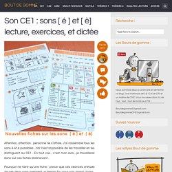 Son CE1 : sons [ é ] et [ è] lecture, exercices, et dictée
