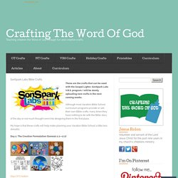 SonSpark Labs Bible Crafts « Crafting The Word Of God