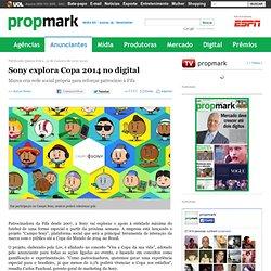 Sony explora Copa 2014 no digital