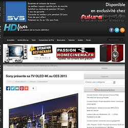 Sony présente sa TV OLED 4K au CES 2013