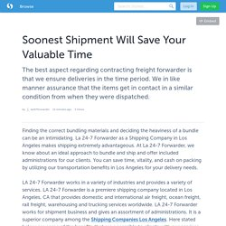 Soonest Shipment Will Save Your Valuable Time