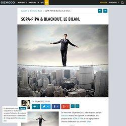 SOPA-PIPA & Blackout, le bilan.