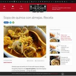 Directo al Paladar - Sopa de quinoa con almejas. Receta