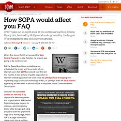 How SOPA would affect you: FAQ | Privacy Inc.