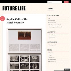 Sophie Calle – The Hotel Room(s)
