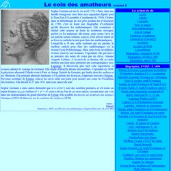 Sophie Germain : mathématiques au féminin (voir correspondance bolzano-morgan)