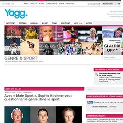 Avec «Male Sport», Sophie Kirchner veut questionner le genre dans le sport