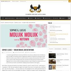 moujik moujik, suivi de Notown (Un dernier livre avant la fin du monde)