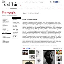 Calle, Sophie : Photography, History
